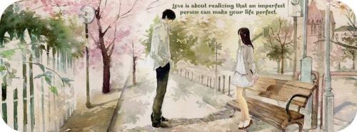 LOVE is about realizing that an imperfect person can make your life perfect....